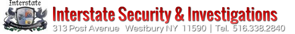Interstate Security - Long Island's Top security training school, Security guard company and private investigation firm.